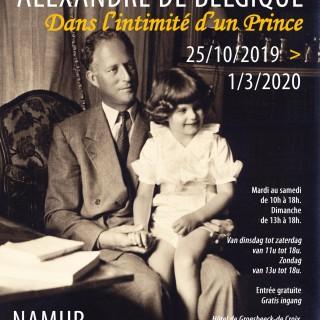 Exposition «Dans l'intimité d'un Prince, Alexandre de Belgique» à Namur