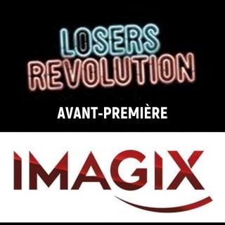 VLAN vous offre 10x2 entrées pour l'avant-première du film Loser Revolution