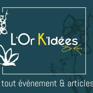 L'Or K'Idées By Kévin