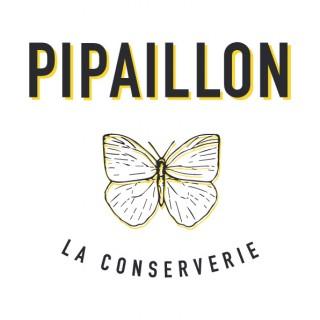 Pipaillon - La Conserverie